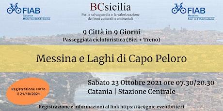 """9 Città in 9 Giorni - Ciclotour """"Messina e Laghi di Capo Peloro"""" biglietti"""