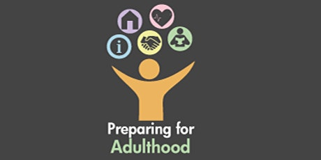 Preparing for Adulthood - My Support for Young People tickets