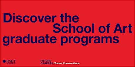 Discover the School of Art graduate programs tickets