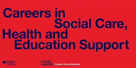 Careers in Social Care, Health and Education Support tickets