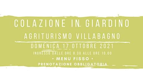 COLAZIONE IN GIARDINO - Domenica 17 Ottobre 2021 biglietti
