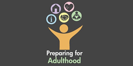 Preparing for Adulthood - My Health and Happiness for Parents & Carers tickets