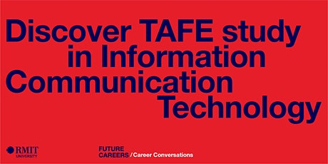 Explore TAFE study in Information Communication Technology tickets