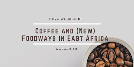 Coffee and (New) Foodways in East Africa tickets