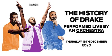 The History of Drake: Performed Live by an Orchestra tickets