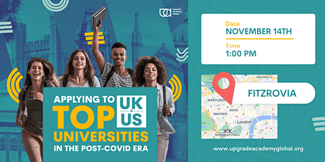 Early Bird | Applying To Top UK & US Universities in the Post-COVID Era tickets