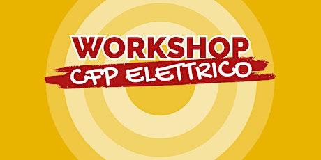 "WORKSHOP CFP CNOS-FAP ""FALCK"" - SETTORE ELETTRICO 2021/22 biglietti"