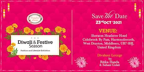Divaluxe Diwali & Festive Season Fashion and Lifestyle Exhibition tickets