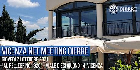 INVITO | Vicenza Net Meeting Oierre 2021 biglietti
