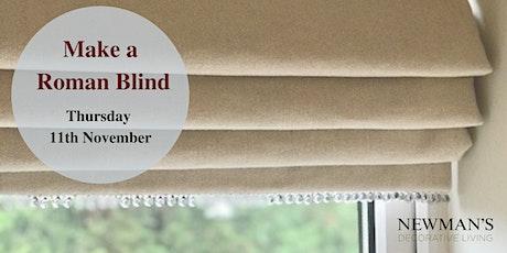 Make A Roman Blind Workshop 2021 tickets