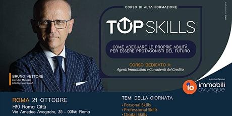 TOP SKILLS EVENT - ALTA FORMAZIONE CON BRUNO VETTORE biglietti