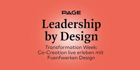 PAGE Transformation Week »Co-Creation live erleben« mit Fuenfwerken Design tickets