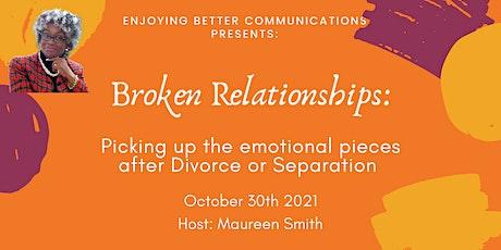 Broken Relationship tickets