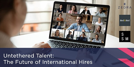 Untethered Talent - The Future of International Hires tickets
