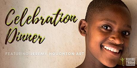 Rafiki Thabo Celebration Dinner - Featuring Jeremy Houghton Art tickets