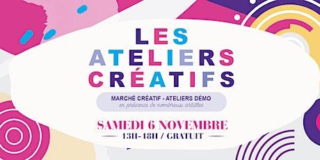 Les Ateliers Créatifs - Marché Créatif billets