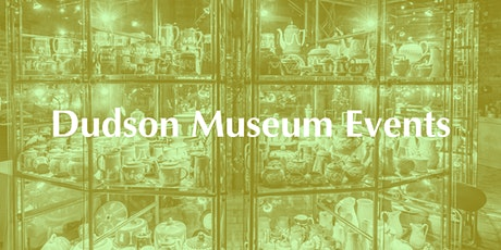 Guided tour of the Dudson Museum with afternoon tea tickets