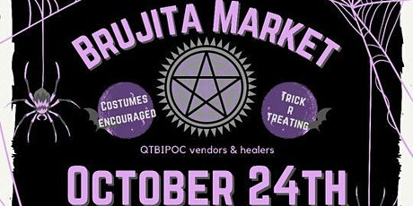 Brujita Market's Spooktober Event! 10/24 tickets