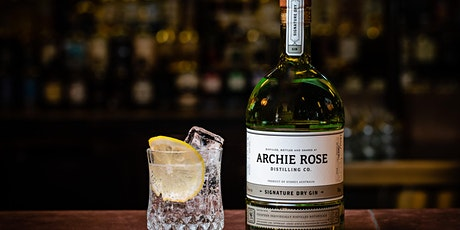Archie Rose Gin Master Class  $39pp tickets