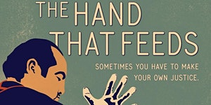 """Indocumentales: """"The Hand that Feeds"""""""
