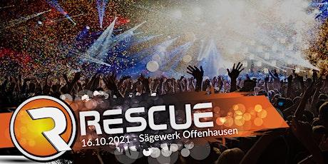 Rescue 2021 Tickets