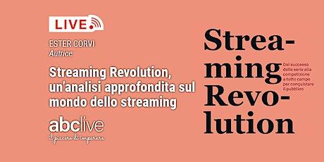 Streaming Revolution, un'analisi approfondita sul mondo dello streaming Tickets