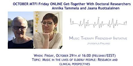 MTFI October with Annika Tammela and Jaana Ruotsalainen tickets