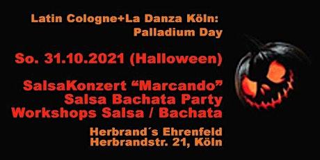 """Palladium Day:  Salsa Konzert """"Marcando"""", Party und Workshops ! Tickets"""