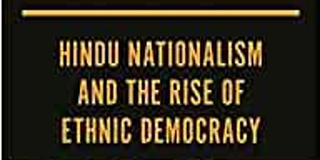 Modi's India: Hindu Nationalism and the rise of ethnic Democracy tickets