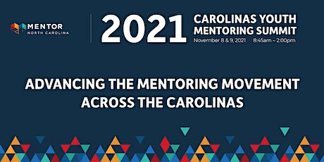 2021 Carolinas Youth Mentoring Summit tickets