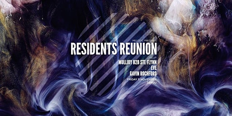 Melodic: Residents Reunion tickets