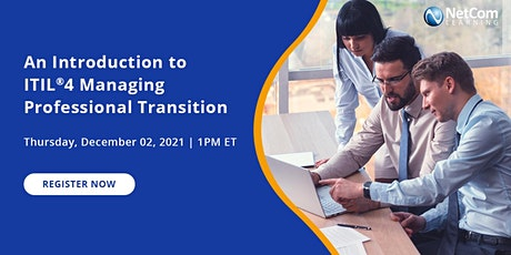 Webinar - An Introduction to ITIL®4 Managing Professional Transition tickets