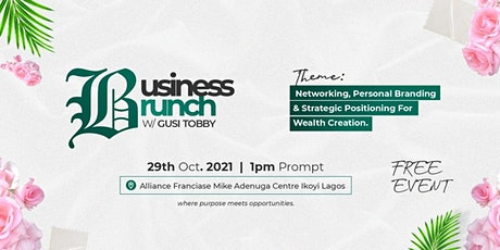 BUSINESS BRUNCH w/ GUSI TOBBY tickets