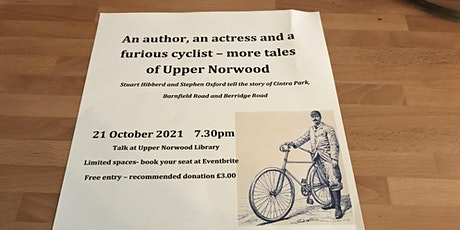 An author, an actress and a furious cyclist - more tales of Upper Norwood tickets