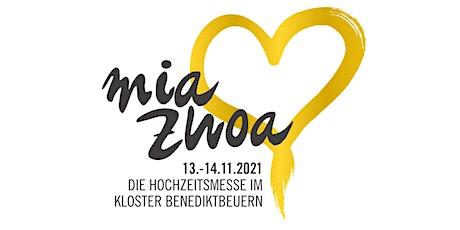 Mia Zwoa Hochzeitsmesse 2021 tickets