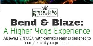 Bend & Blaze: A Higher Yoga Experience