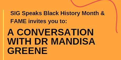 A Conversation with Dr Mandisa Greene tickets