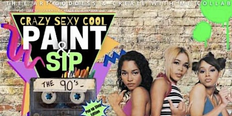 Crazy, Sexy, Cool 90s Paint & Sip Party tickets