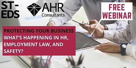Protecting your business - What's happening in HR, employment law & safety? tickets