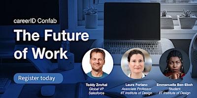 The Future of Work with Teddy Zmrhal, Laura Forlano, + Emmanuella Ben-Eboh