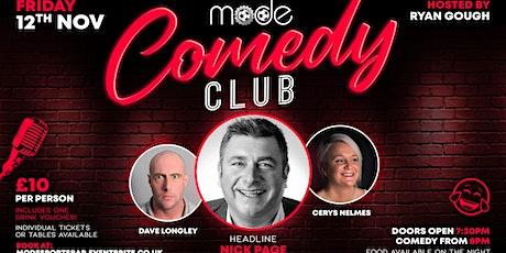 Mode Comedy Club: Nick Page - Cerys Nelmes - Dave Longley tickets
