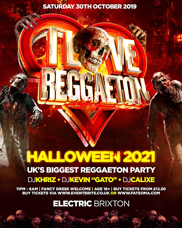 I I LOVE REGGAETON HALLOWEEN SPECIAL - UK'S #1 REGGAETON PARTY @ ELECTRIC image