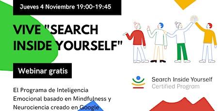 """Vive  45' de """"Search Inside Yourself"""". Inteligencia Emocional y Mindfulness tickets"""