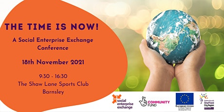 The Time is Now! - A Social Enterprise Exchange Conference tickets
