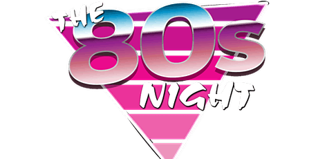 I Love The 80s Night, Whitstable tickets