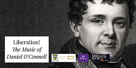 Liberation! The Music of Daniel O'Connell tickets