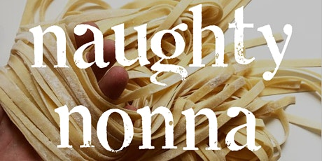 Naughty Nonna at Hatcham House tickets