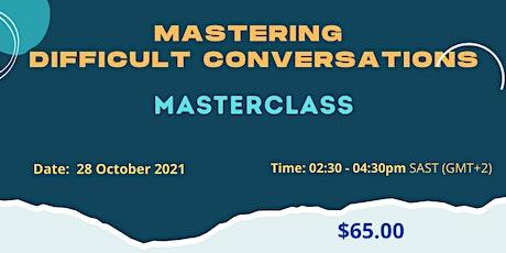 Master Difficult Conversations:Masterclass tickets