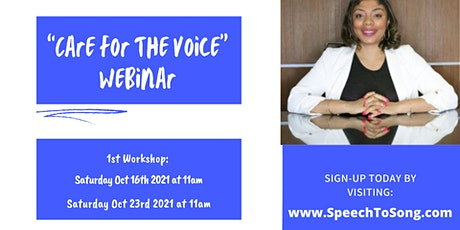 """""""Care For The Voice"""" Workshop tickets"""