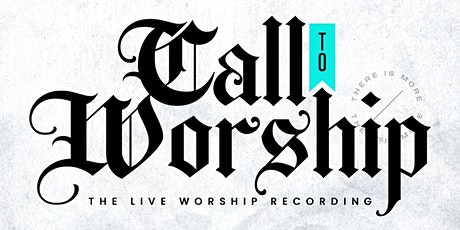 Call to Worship tickets